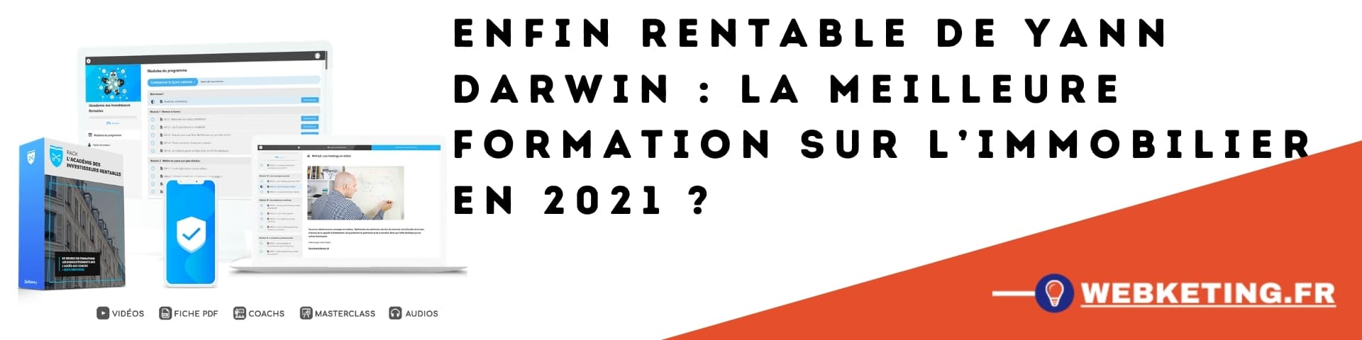 Enfin Rentable de Yann Darwin : la meilleure formation sur l'immobilier en 2021?